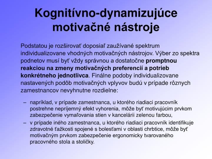 Kognitívno-dynamizujúce motivačné nástroje