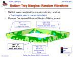 bottom tray margins random vibrations3