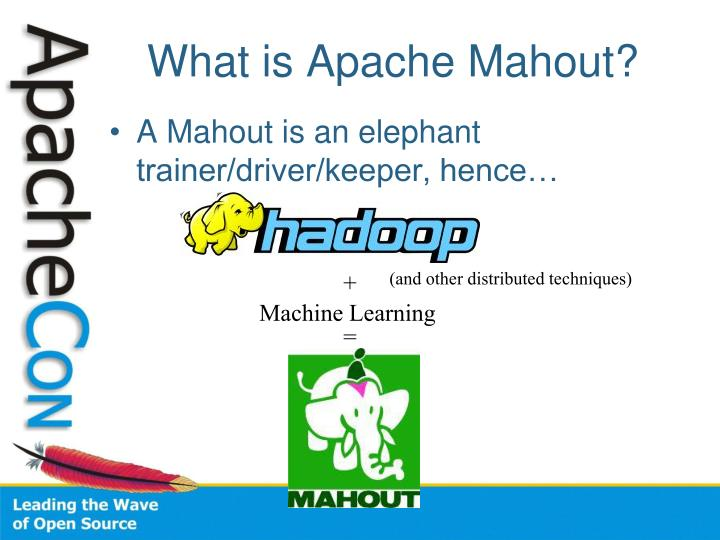 What is Apache Mahout?