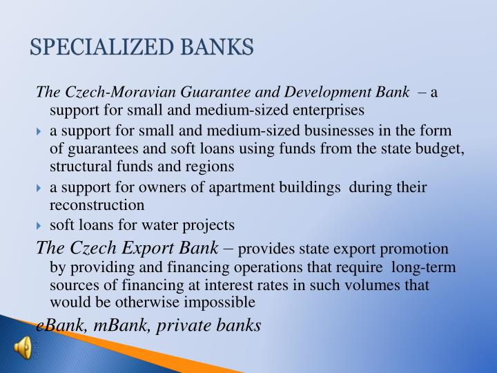 SPECIALIZED BANKS