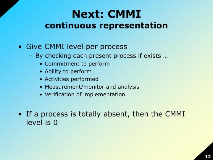Next: CMMI