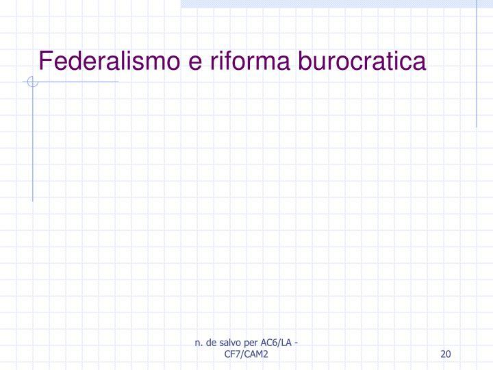 Federalismo e riforma burocratica