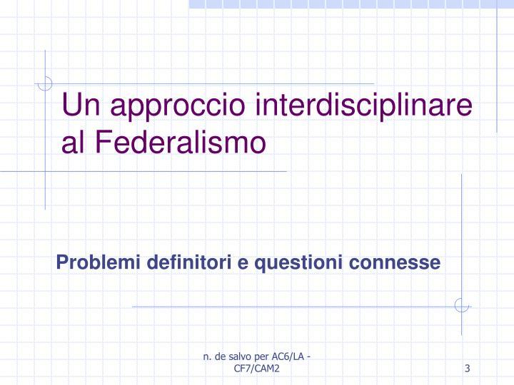 Un approccio interdisciplinare al federalismo