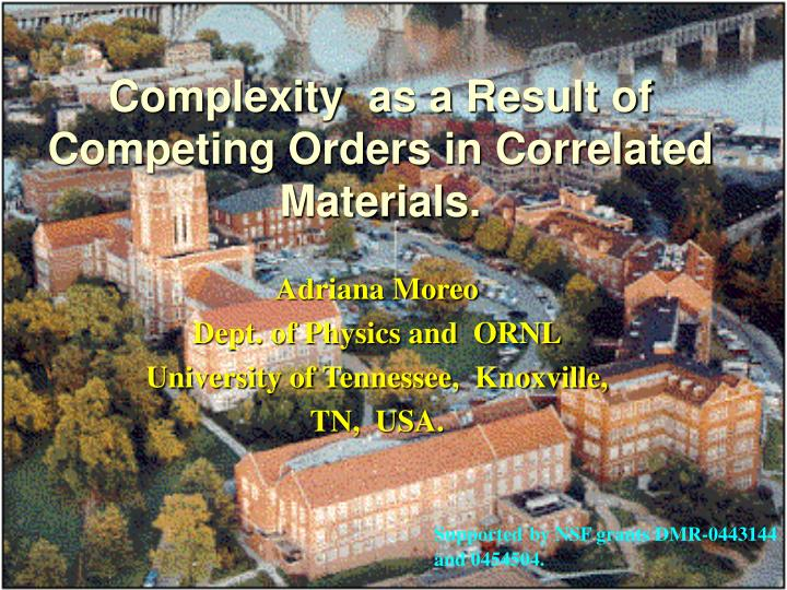 complexity as a result of competing orders in correlated materials n.