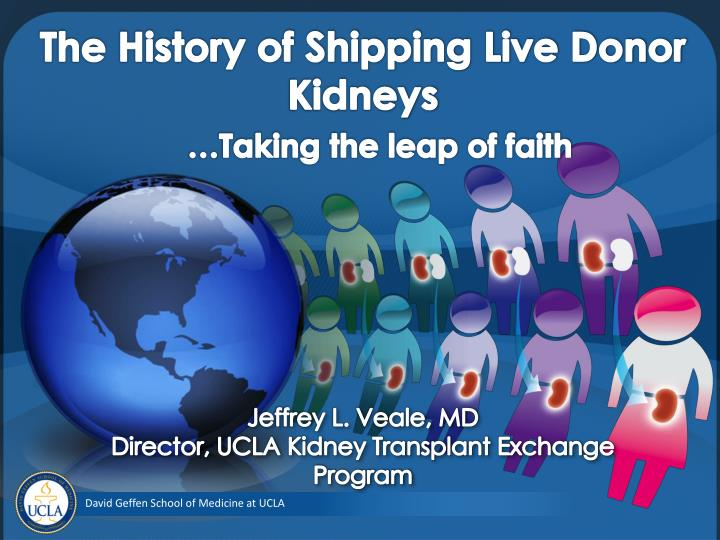 the history of shipping live donor kidneys taking the leap of faith n.