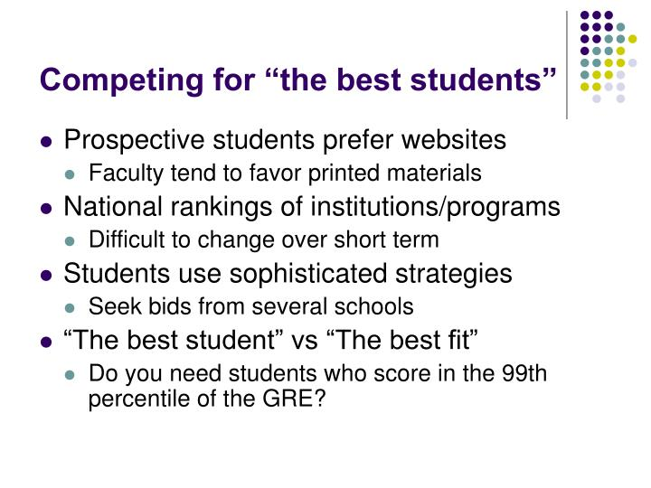 "Competing for ""the best students"""
