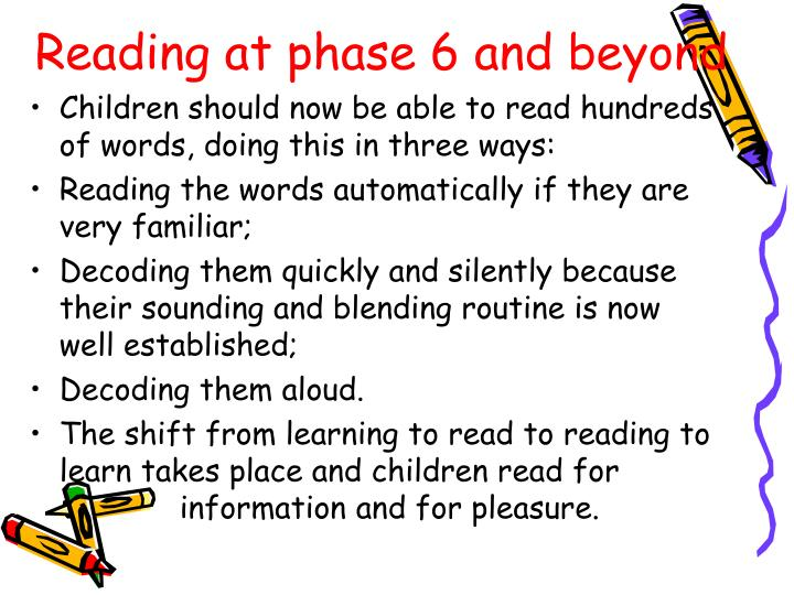 Reading at phase 6 and beyond