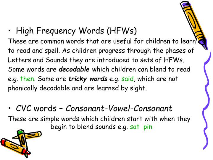 High Frequency Words (HFWs)