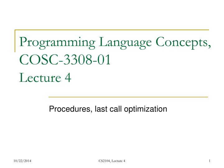 programming language concepts cosc 3308 01 lecture 4 n.