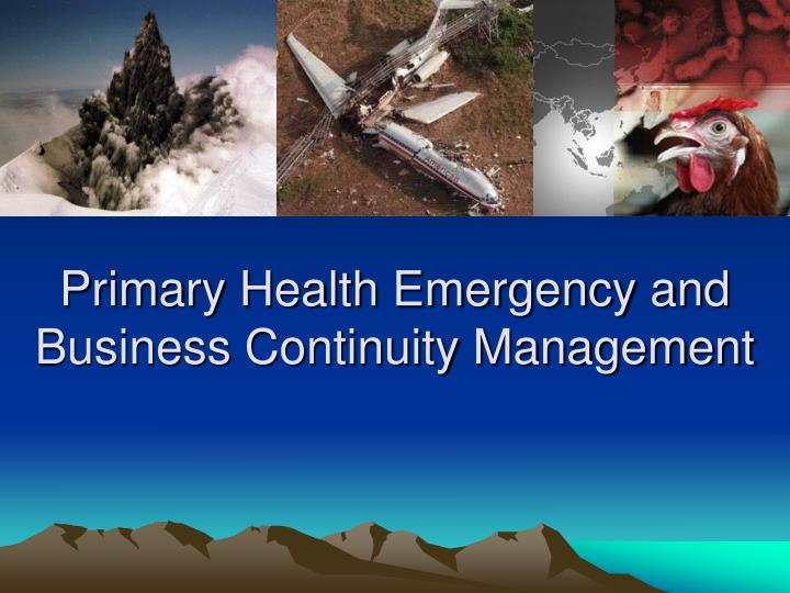 primary health emergency and business continuity management n.