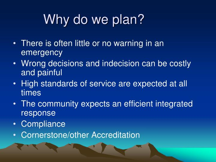 Why do we plan?