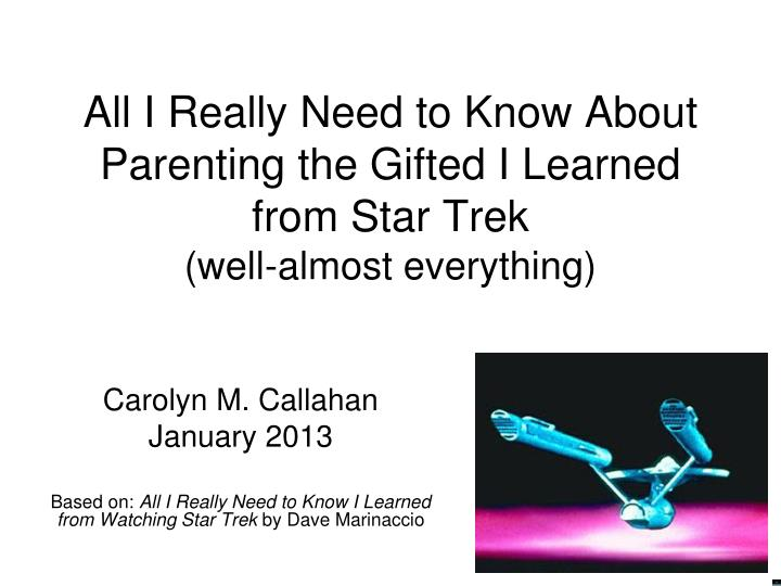 All I Really Need to Know About Parenting the Gifted I Learned from Star Trek