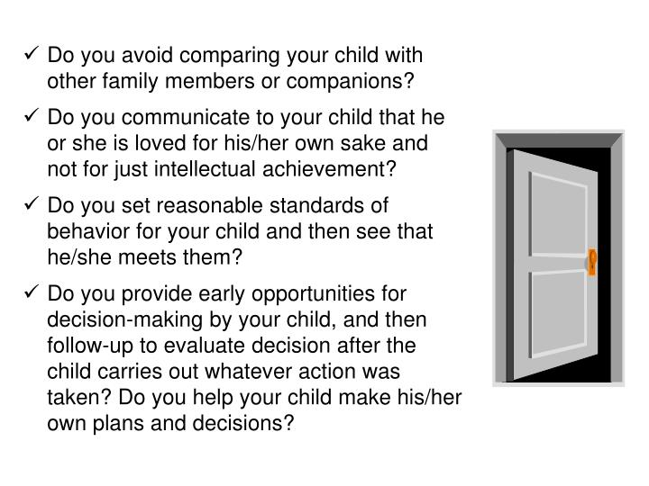 Do you avoid comparing your child with other family members or companions?