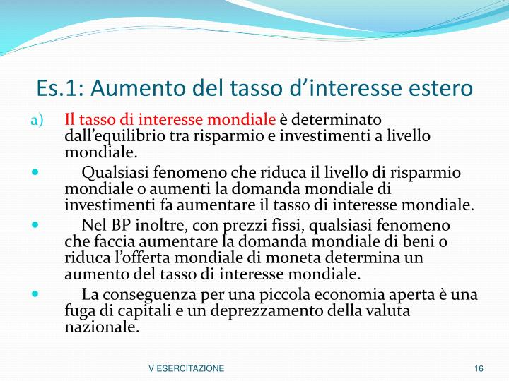 Es.1: Aumento del tasso d'interesse estero