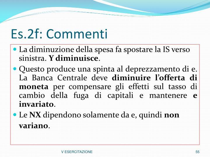 Es.2f: Commenti