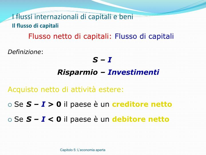 I flussi internazionali di capitali e beni