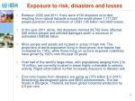 exposure to risk disasters and losses