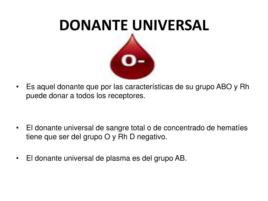 cual es el donante universal y el receptor universal