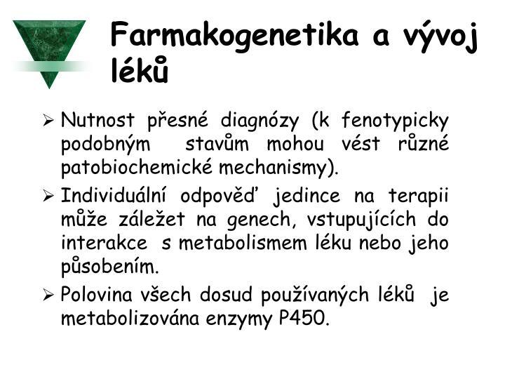 Farmakogenetika a vývoj léků