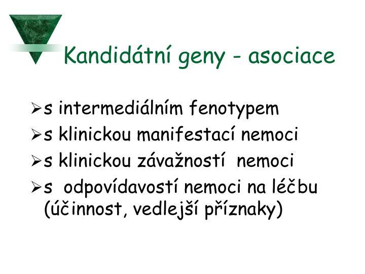 Kandidátní geny - asociace