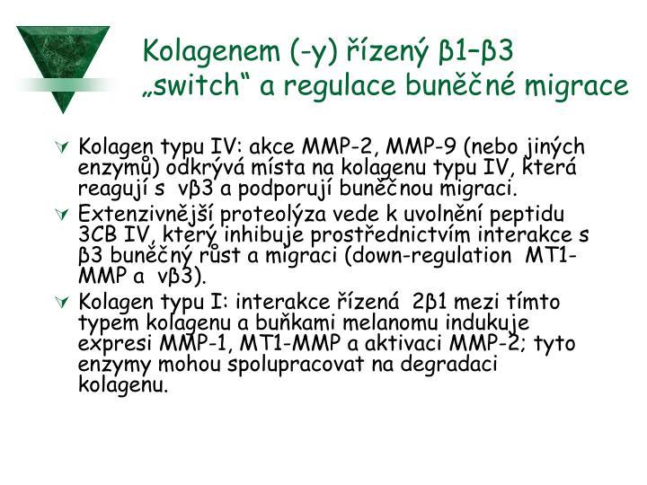 """Kolagenem (-y) řízený β1–β3 """"switch"""" a regulace buněčné migrace"""