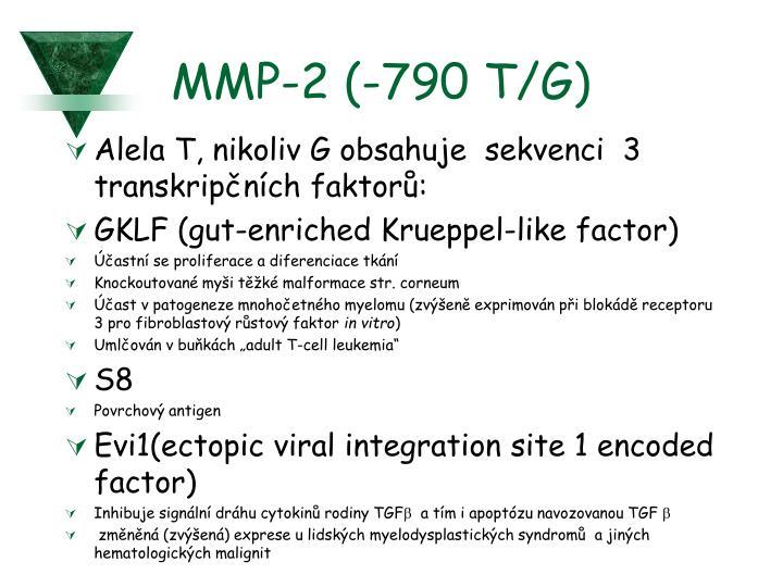 MMP-2 (-790 T/G)