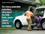 so many potential activities why bsa so little time mom wants kids to be happy