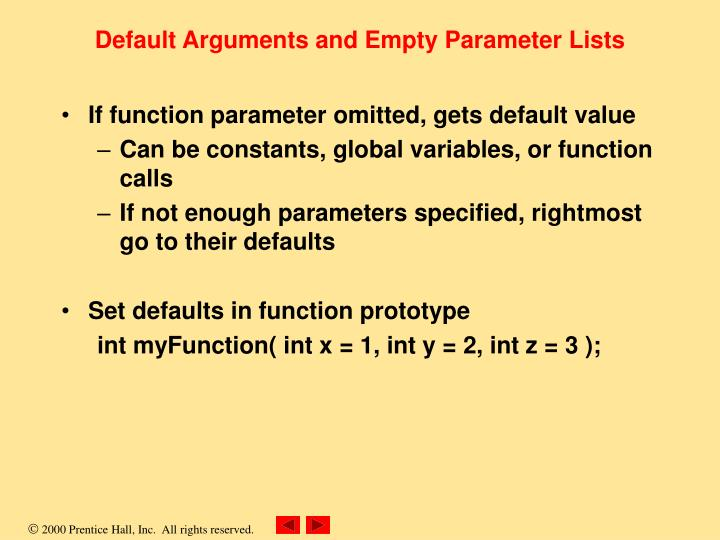 Default Arguments and Empty Parameter Lists