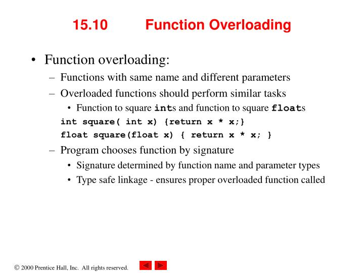 15.10 	Function Overloading