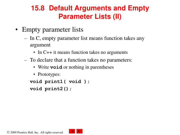 15.8	Default Arguments and Empty Parameter Lists (II)