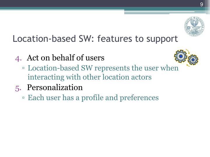 Location-based SW: features to support