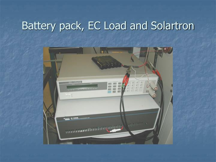 Battery pack, EC Load and Solartron