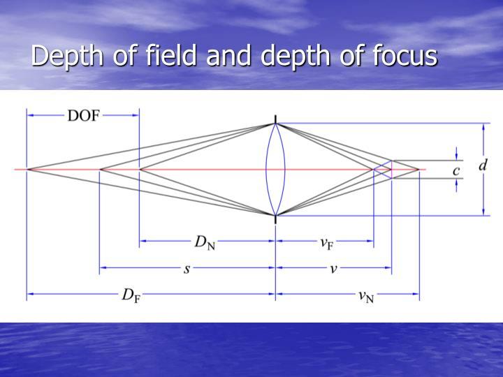 Depth of field and depth of focus