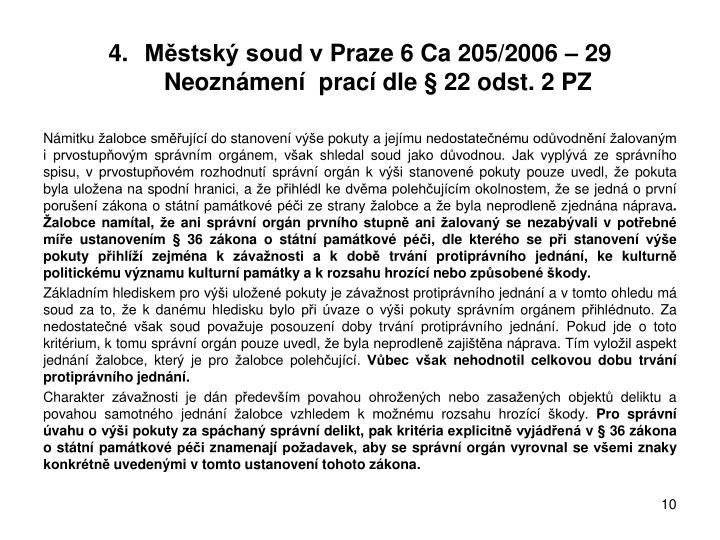 Městský soud vPraze 6 Ca 205/2006 – 29