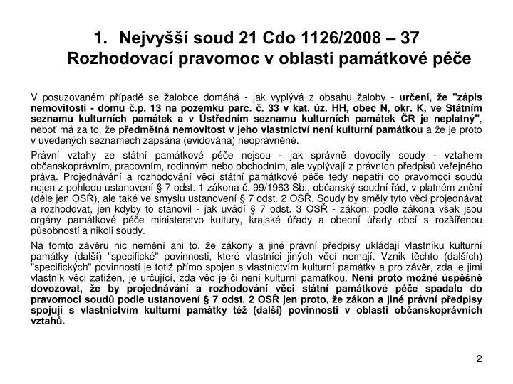 Nejvy soud 21 cdo 1126 2008 37 rozhodovac pravomoc v oblasti pam tkov p e