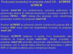 przekazanie konstrukcji do programu autocad acddxf acdscr