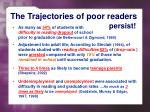 the trajectories of poor readers