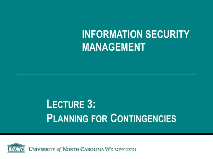 PPT - INFORMATION SECURITY MANAGEMENT PowerPoint