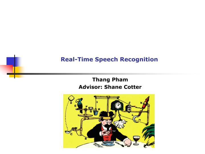real time speech recognition n.