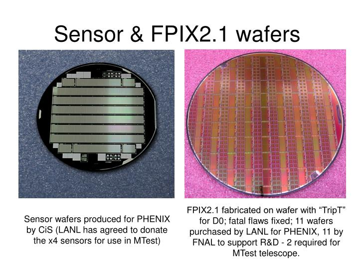 Sensor & FPIX2.1 wafers