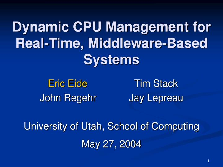dynamic cpu management for real time middleware based systems n.
