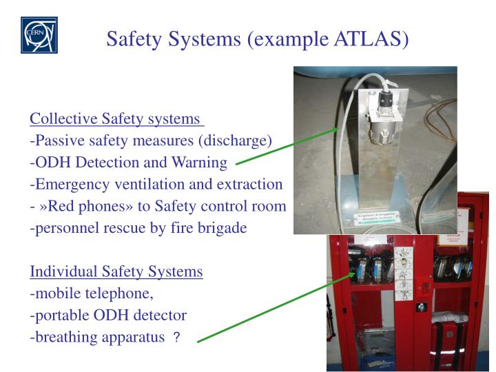 Safety Systems (example ATLAS)