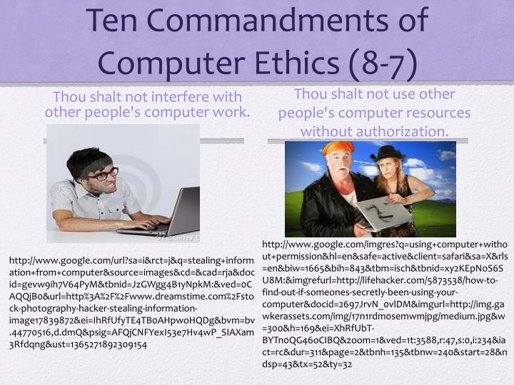 10 commandments in computer ethics Of a project by the brookings institution the 10 commandments the brookings institution and the computer ethics institute have compiled a list.