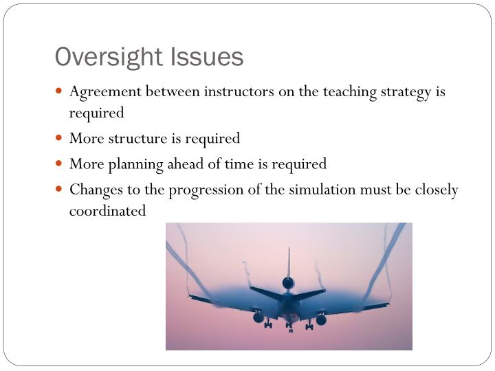 Oversight Issues