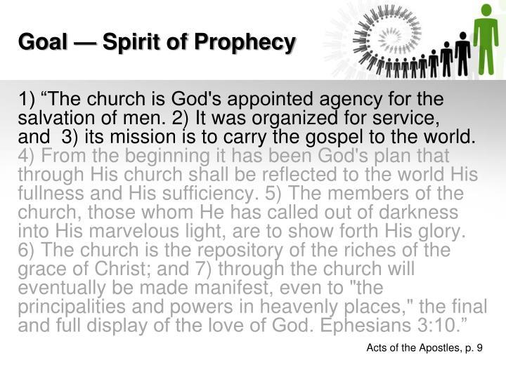 Goal — Spirit of Prophecy