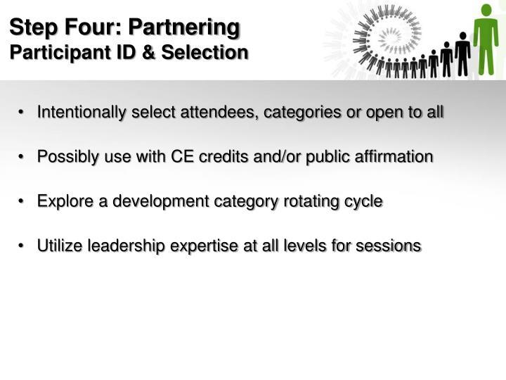 Step Four: Partnering