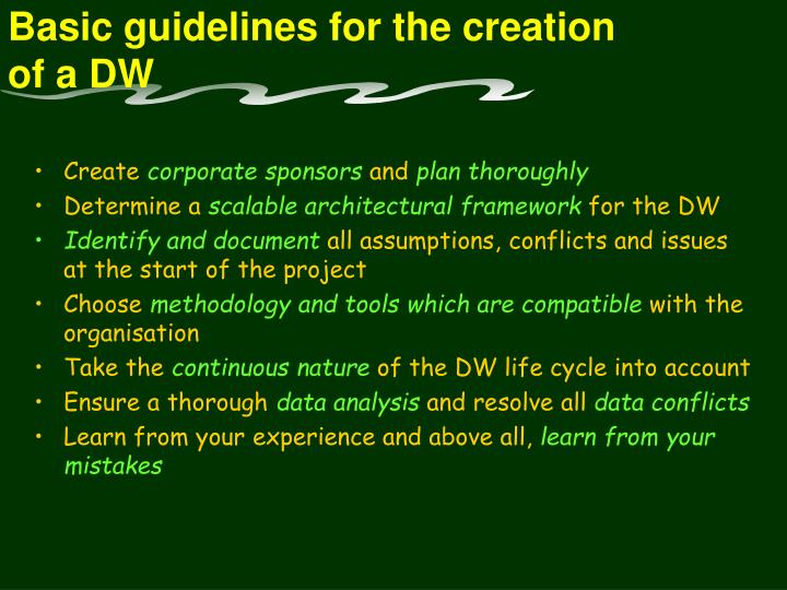 Basic guidelines for the creation of a dw