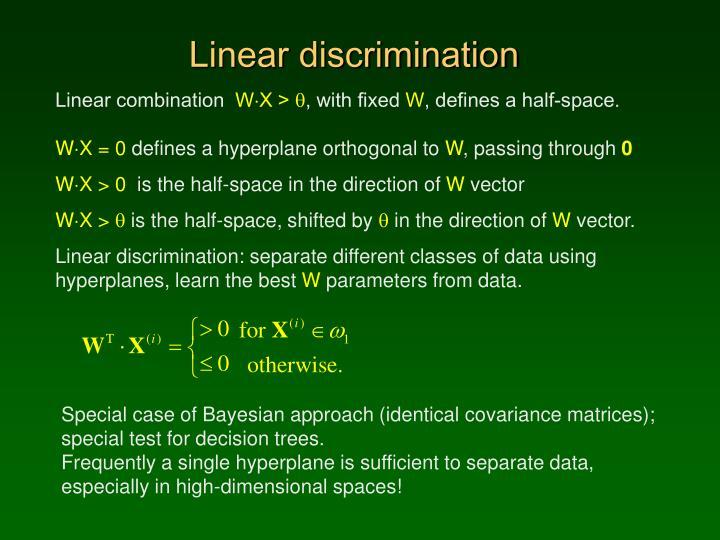 Linear discrimination