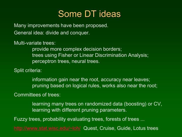 Some DT ideas