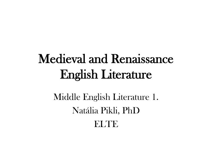 medieval and renaissance english literature n.